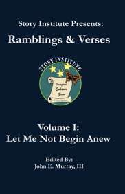 Story Institute Presents Ramblings and Verses Vol 1 front cover